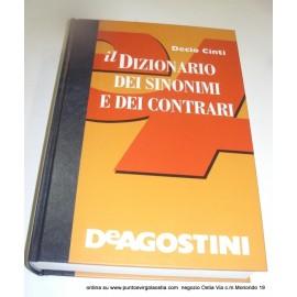 DeAgostini Cinti - dizionario Sinonimi e Contrari