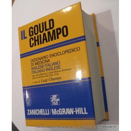 Zanichelli Gould Chiampo - dizionario enciclopedico medicina italiano/inglese - inglese/italiano
