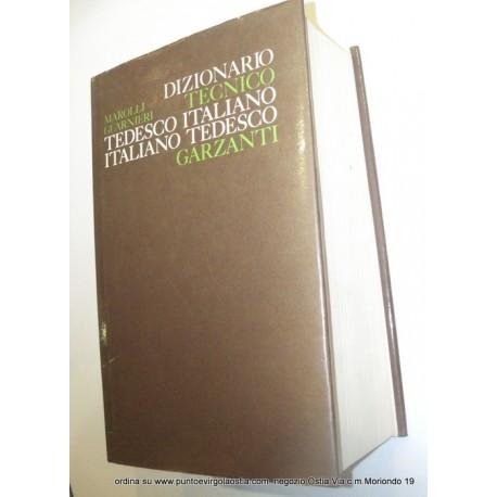 Garzanti Marolli - dizionario TECNICO tedesco / italiano italiano / tedesco