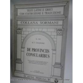 Cicerone - De provinciis consularibus libro 1 traduttore avia pervia Sormani
