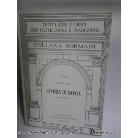 Livio- Storia di Roma libro 6 - traduttore avia pervia Sormani