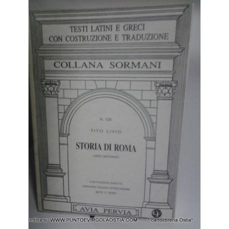 Livio- Storia di Roma libro 2 - traduttore avia pervia Sormani