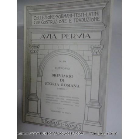 Euttropio - Breviario di storia Romana libro 1 traduttore avia pervia Sormani