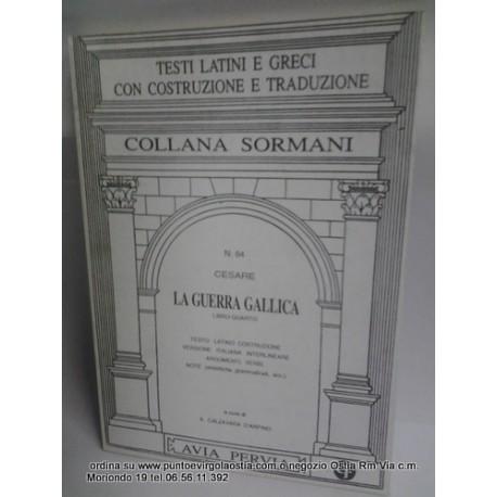 Cesare - Guerra Gallica libro 4 traduttore avia pervia Sormani