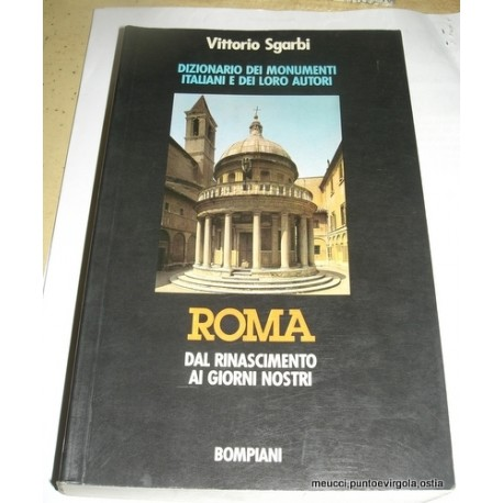 Sgarbi - Roma Dal rinascimento ai nostri giorni