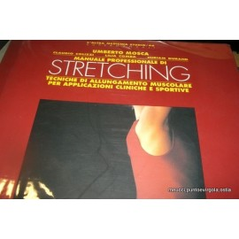 Mosca - Manuale professionale di Stretching